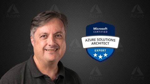 AZ-300 Azure Architecture Technologies Exam Prep 2020