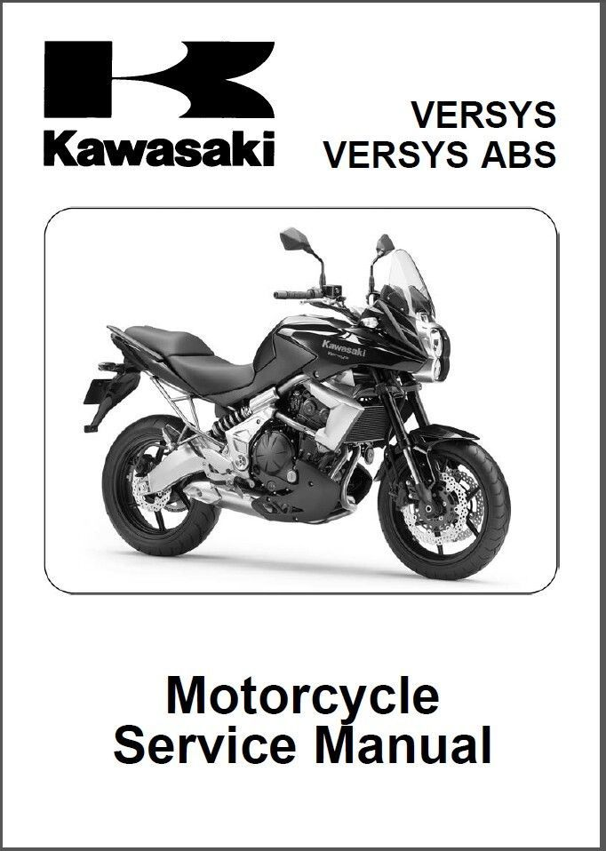 10-14 Kawasaki Versys ABS Service Repair Workshop Manual