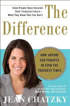 'The Difference: How Anyone Can Prosper in Even the Toughest Times', By Jean Chatzky, Crown Business, 273 pages, $24.95