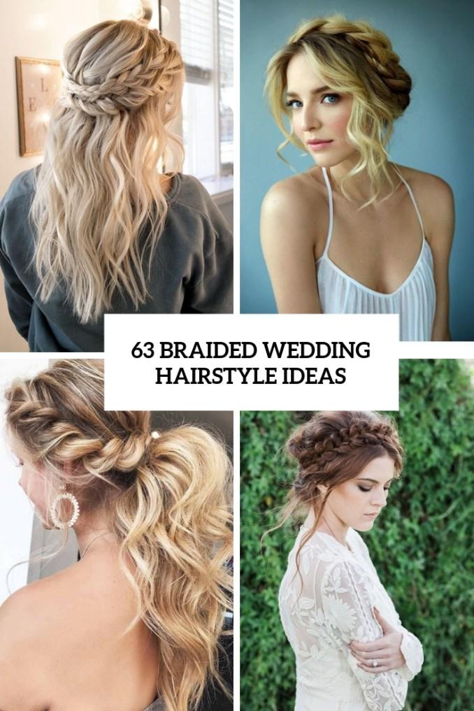63 braided wedding hairstyle ideas - weddingomania