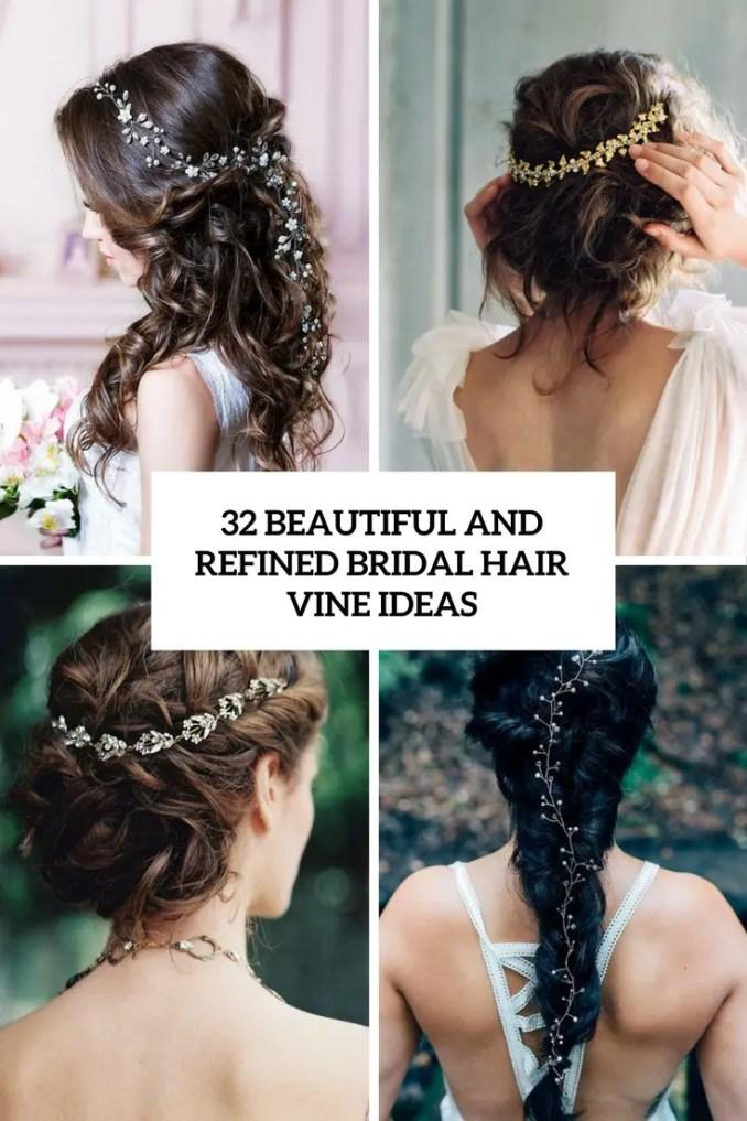 32 beautiful and refined bridal hair vine ideas - weddingomania