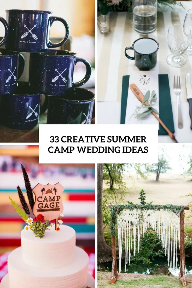 ce532e98ba88 33 Creative Summer Camp Wedding Ideas Weddingomania