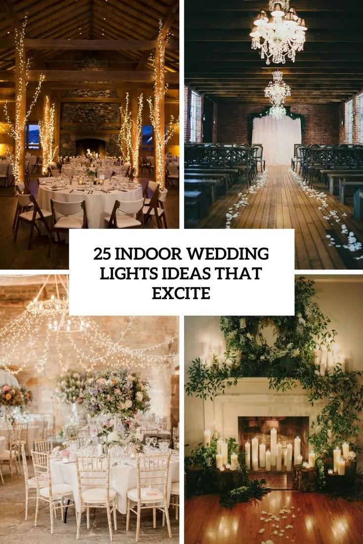 25 indoor wedding lights ideas that