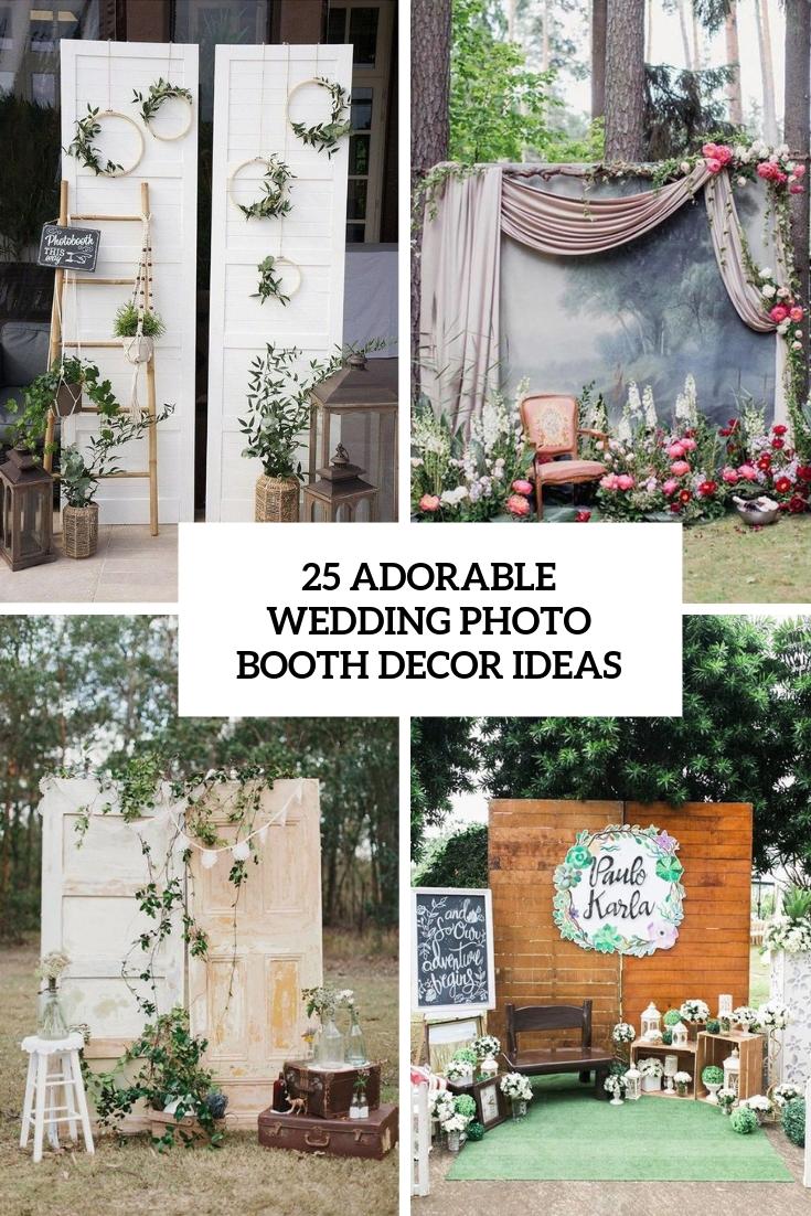 25 Adorable Wedding Photo Booth Decor Ideas Weddingomania