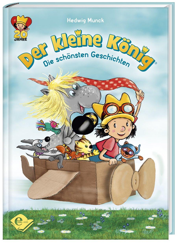 Der kleine König - Die schönsten Geschichten Buch