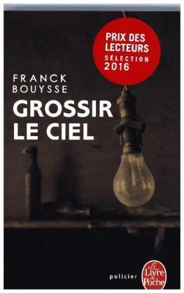 Franck Bouysse Grossir Le Ciel : franck, bouysse, grossir, Grossir, Franck, Bouysse, Versandkostenfrei, Weltbild.de