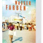 Wasserfarben Buch Von Thomas Brussig Versandkostenfrei Bei Weltbild Ch