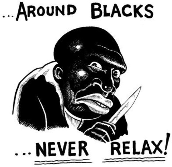 Image result for around blacks never relax