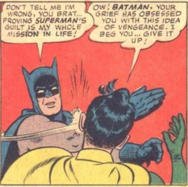 Image 235607 My Parents Are Dead Batman Slapping