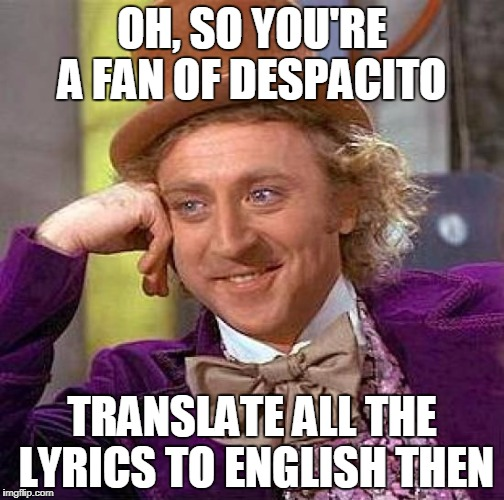 Image result for despacito meme