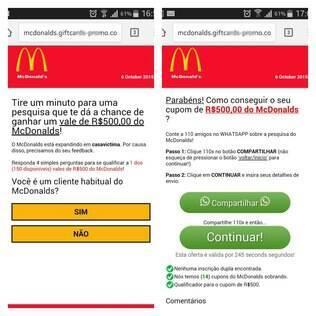 A mensagem, supostamente do McDonald's, oferece um cupom de desconto de R$ 500 em troca de uma resposta a quatro questões e o envio da mensagem para dez contatos