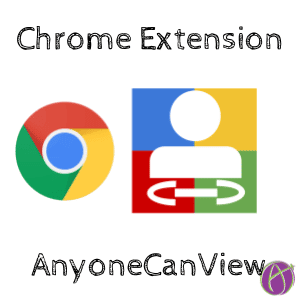 chrome extension anyonecanview teacher