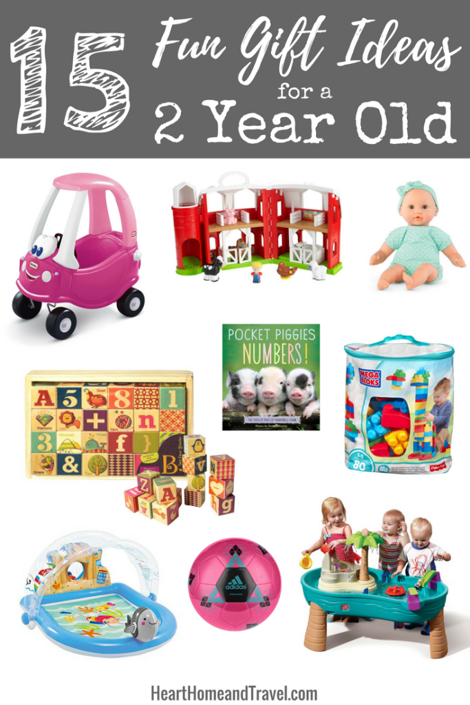 15 Fun Gift Ideas For A 2 Year Old Heart Home Travel