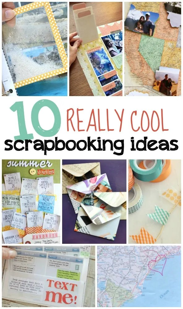 10 Super Cool Scrapbooking Ideas  Scrap Booking