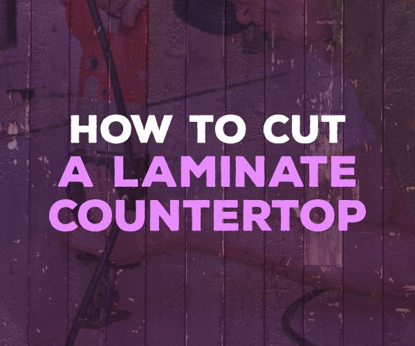 How To Cut Formica Countertop Without Chipping