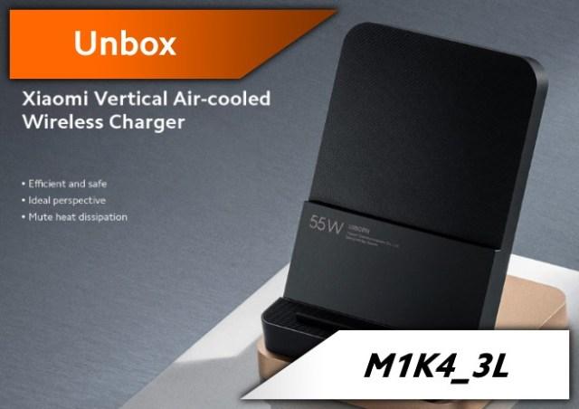 [Unbox] Mi 55W Chargeur sans fil, quand t'as pas de câbles et que tu es pressé