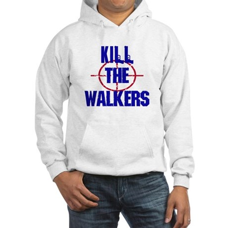 Kill The Walkers Hoodie