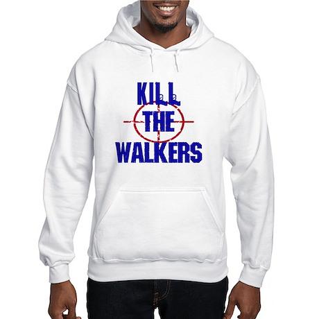 Kill The Walkers Hoodie