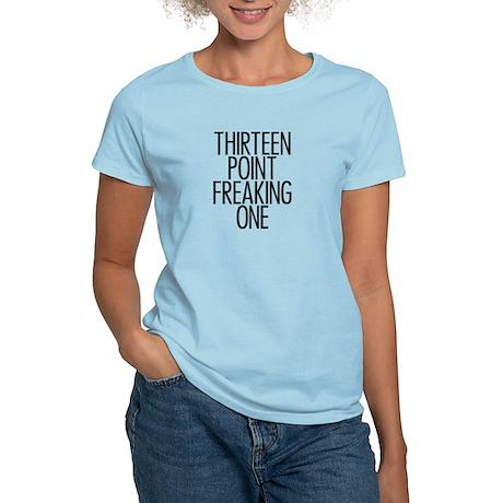 Thirteen Point Freaking One 2 Women's Light T-Shir