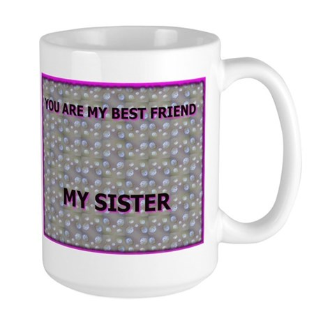 You are my best friend Large Mug