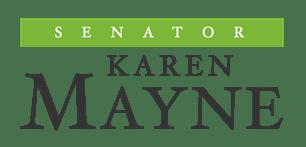 Senator Karen Mayne Newsletter