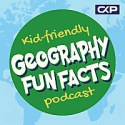 Kid Friendly Geography Fun Facts Podcast