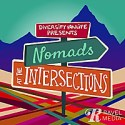 Nomads At The Intersections