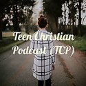 Teen Christian Podcast (TCP)