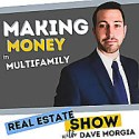 Making Money in Multifamily Real Estate Show