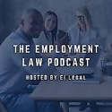 The Employment Law Podcast