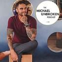 The Michael Unbroken Podcast | CPTSD & Trauma Coach