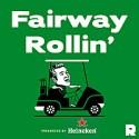 Fairway Rollin