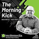 The Morning Kick | Business Inspiration