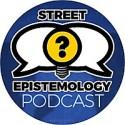 The Street Epistemology Podcast