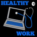 Healthy Work Podcast