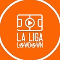 La Liga Lowdown