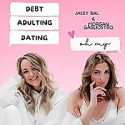 Debt Adulting Dating oh my