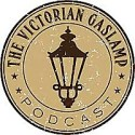 The Victorian Gaslamp Podcast