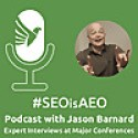 Jason Barnard | SEO is AEO Digital Marketing Podcast