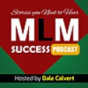 MLM Success Stories Podcast