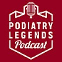 Podiatry Legends Podcast