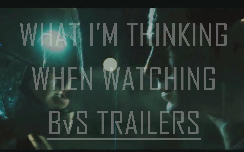【超蝙超】當在看BvS預告時我在想些什么_嗶哩嗶哩 (゜-゜)つロ 干杯~-bilibili