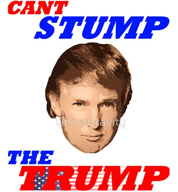 Image result for cant stumP TRUMP