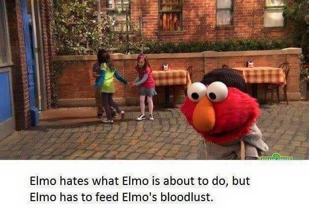 Bertstrips Feeding Elmos bloodlust  Bertstrips  Know