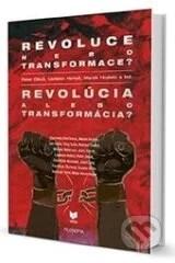 Revoluce nebo transformace/Revolúcia alebo transformácia - Peter Dinuš, Ladislav Hohoš, Marek Hrubec a kolektív