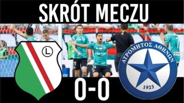 Legia Warszawa 0-0 Atromitos Skrót meczu 08/08/2019 PL
