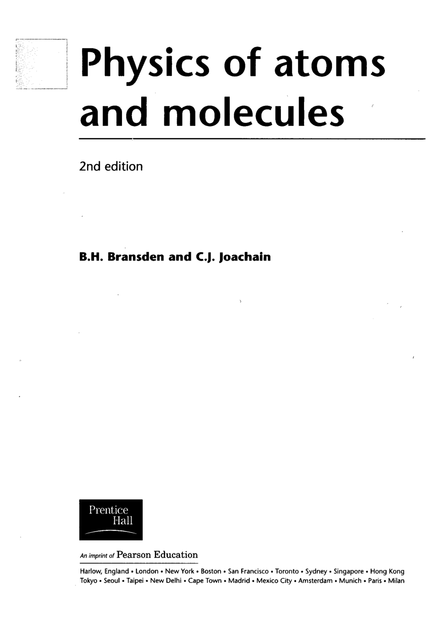 PHYSICS OF ATOMS AND MOLECULES BRANSDEN JOACHAIN 2ND
