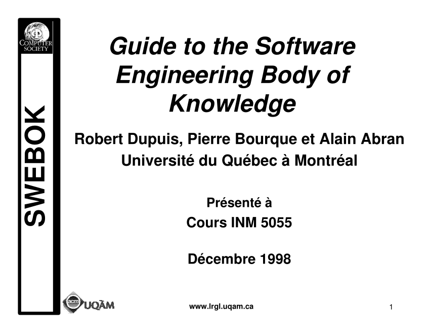 (PDF) The Guide to the Software Engineering Body of Knowledge.