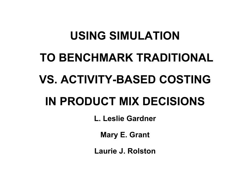 (PDF) Using simulation to benchmark traditional vs