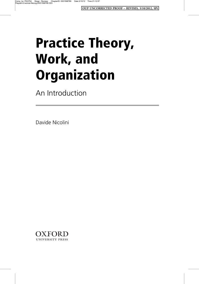 (PDF) Practice Theory, Work, and Organization. An